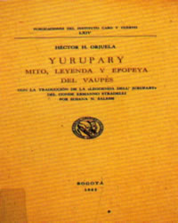 Yuruparí: cosmología ancestral de Sudamérica, cosmología sumeria y Las Pléyades (6/6)